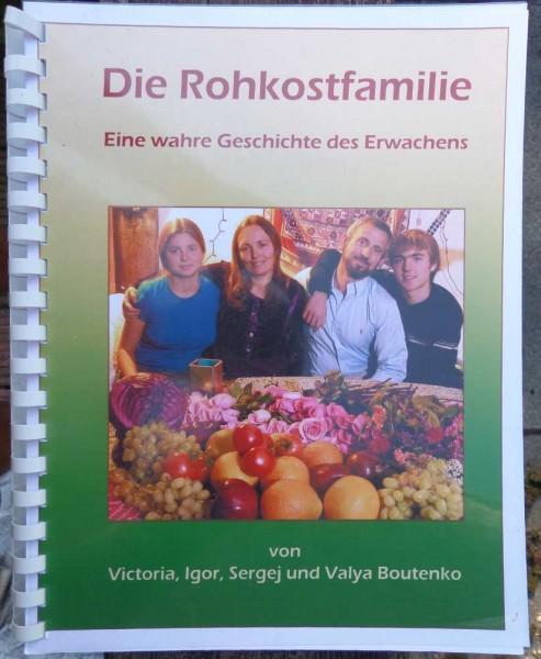 Die Rohkostfamilie V.. Boutenko, deutsch