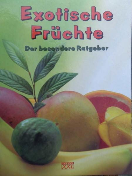 Exotisches Früchte Der besondere Ratgeber