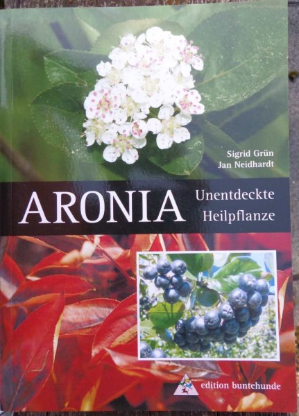 Aronia unentdeckte Heilpflanze, Grün , Neidhardt