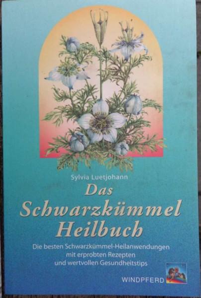 Das Schwarzkümmel Heilbuch S. Luetjohann