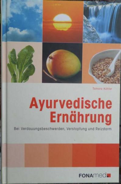 Ayurvedische Ernährung T. Köhler